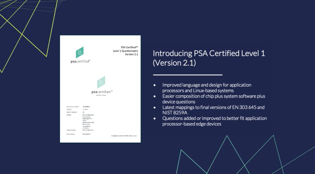 PSA Certified Level 1 version 2.1 improvements