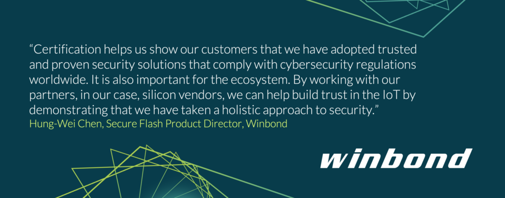 PSA Certified partner Winbond explains the benefits of certification