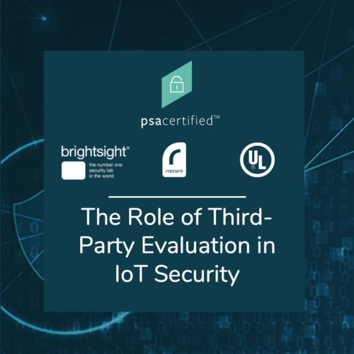 The Role of Third Party Evaluation in IoT Security
