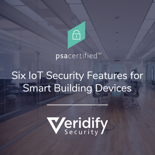 Six IoT Security Features for Smart Building Devices