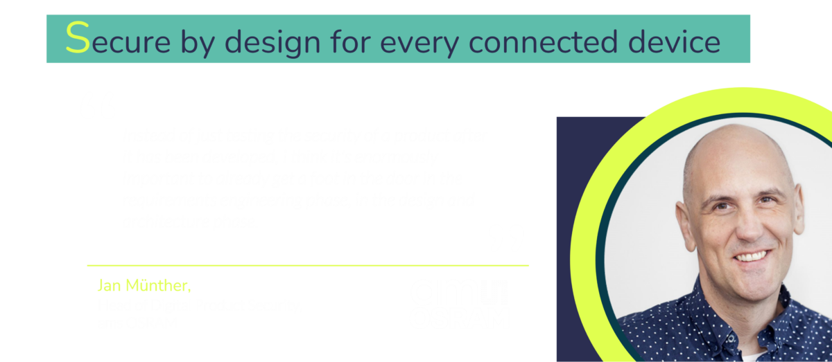 ams OSRAM's Jan Munther advocates a secure by design approach to IoT security.